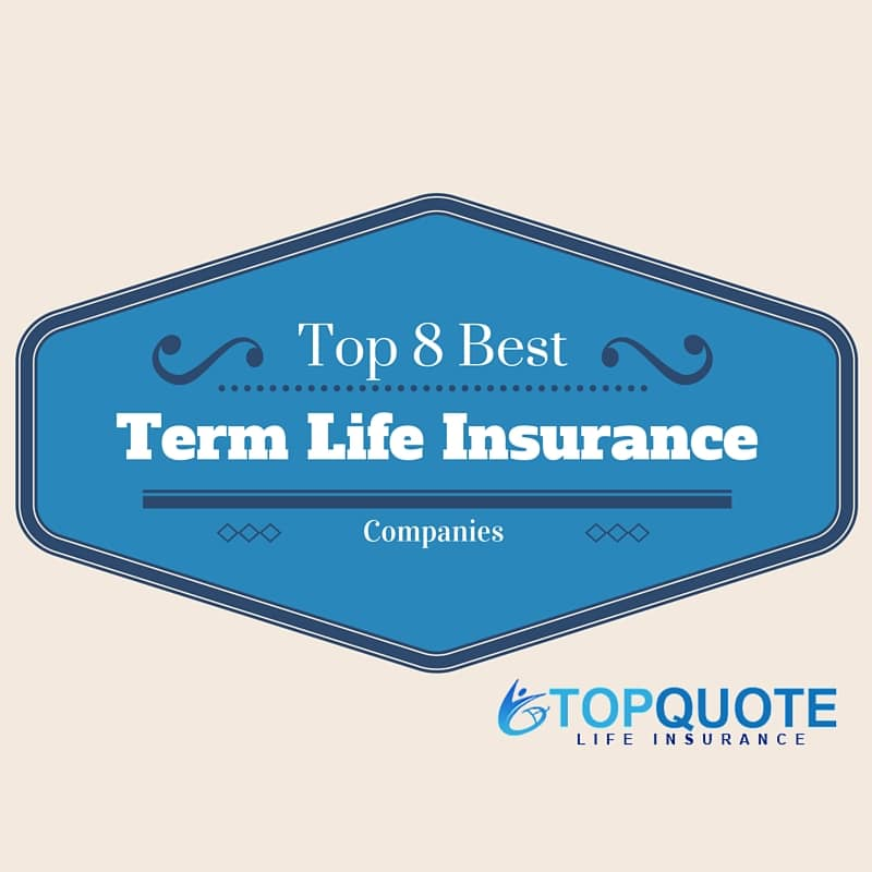 No Physical Life Insurance Quotes: 8 Of The Best Term Life Insurance Companies