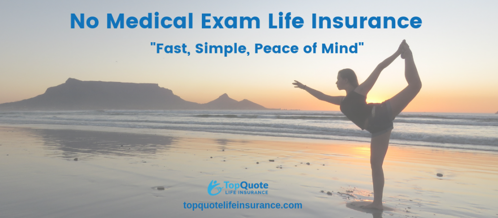 Best No Exam Life Insurance Quotes